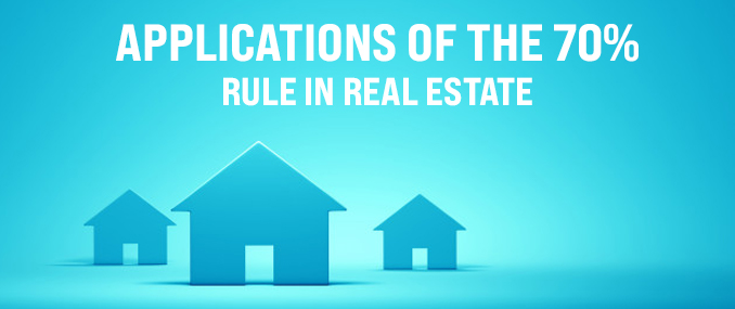 70% Rule in Real Estate