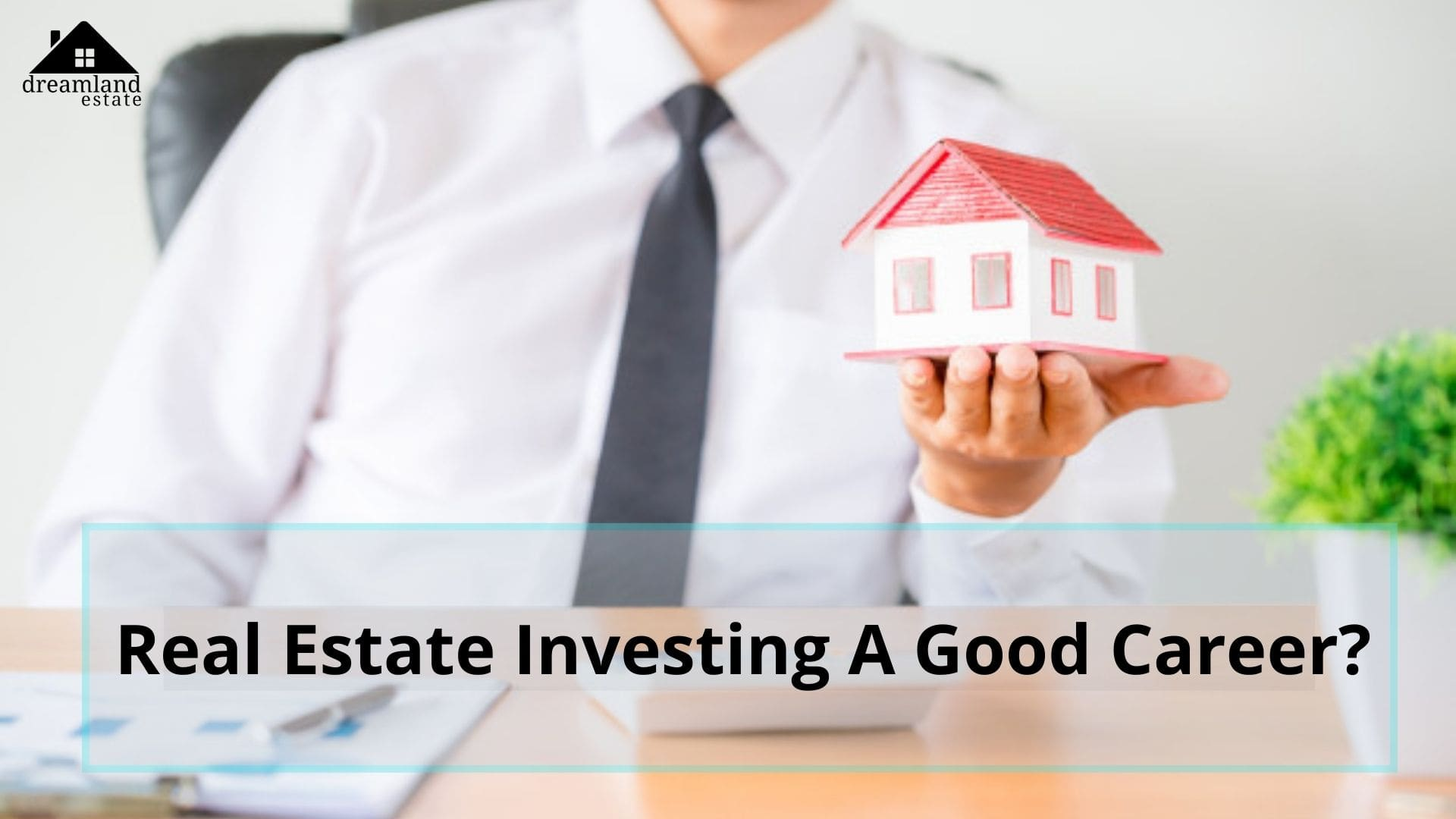 Is Real Estate Investing A Good Career