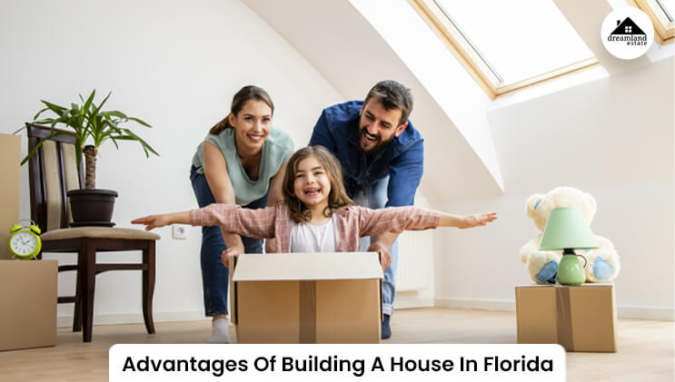 Advantages Of Building A House In Florida