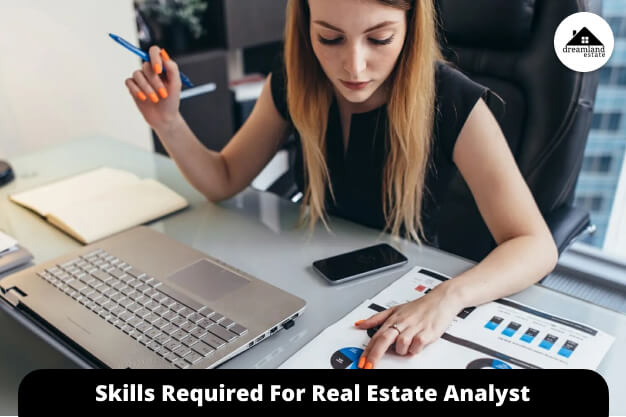 Skills Required For Real Estate Analyst