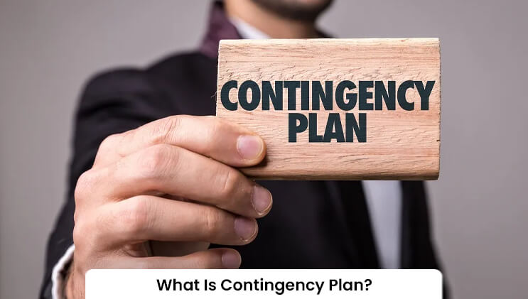 What Is Contingency Plan