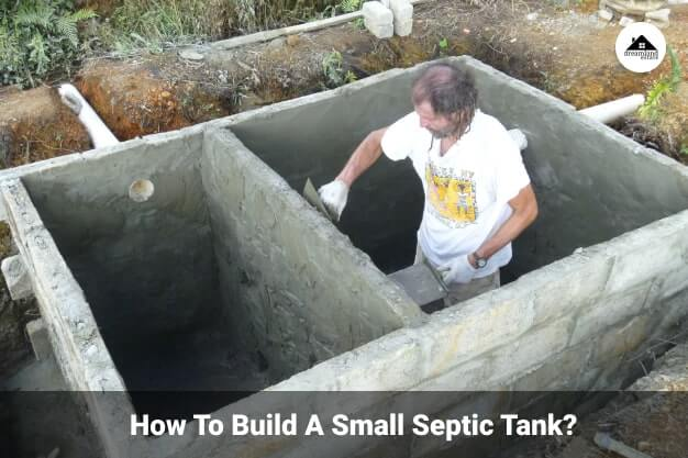 How To Build A Small Septic Tank